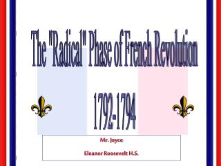 "The ""Radical"" Phase of French Revolution 1792-1794"