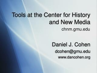 Tools at the Center for History and New Media