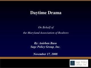 By: Anirban Basu Sage Policy Group, Inc. November 17,  2008