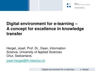 Digital environment for e-learning –  A concept for excellence in knowledge transfer