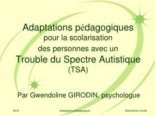 Par Gwendoline GIRODIN, psychologue