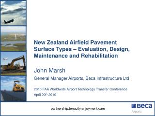 New Zealand Airfield Pavement Surface Types – Evaluation, Design, Maintenance and Rehabilitation