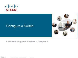 Configure a Switch