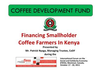 Financing Smallholder  Coffee Farmers In Kenya