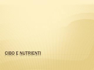 Cibo e nutrienti