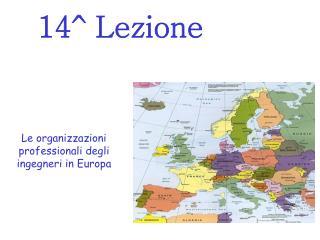 Le organizzazioni professionali degli ingegneri in Europa