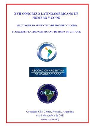 Complejo City Center, Rosario, Argentina  6 al 8 de octubre de 2011 slahoc