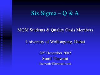 Six Sigma   Q  A