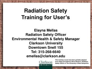 Radiation Safety Training for User s