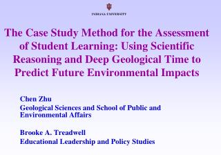 Chen Zhu Geological Sciences and School of Public and Environmental Affairs Brooke A. Treadwell