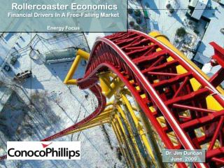 Rollercoaster Economics  Financial Drivers In A Free-Falling Market Energy Focus