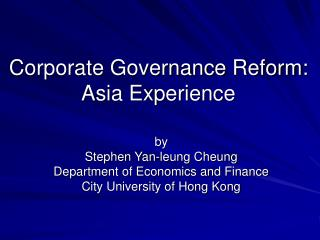 Corporate Governance Reform: Asia Experience
