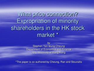 What price connection? Expropriation of minority shareholders in the HK stock market *