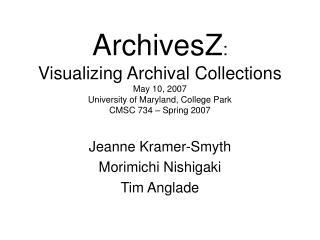 Jeanne Kramer-Smyth Morimichi Nishigaki Tim Anglade