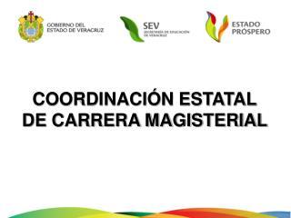 COORDINACIÓN ESTATAL DE CARRERA MAGISTERIAL