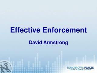 Effective Enforcement