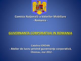 Comisia  Na ţională  a Valorilor Mobiliare - Romania -  GUVERNANTA CORPORATIVA IN ROMANIA