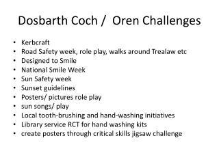Dosbarth Coch /  Oren Challenges