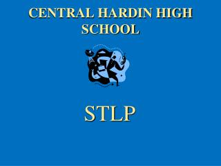 CENTRAL HARDIN HIGH SCHOOL