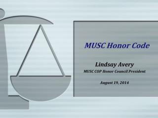 MUSC Honor Code