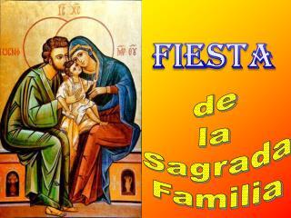 de  la  Sagrada Familia