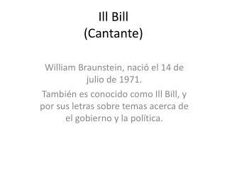 Ill  Bill (Cantante)