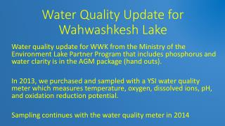 Water Quality Update for Wahwashkesh Lake