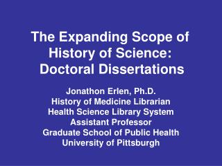 The Expanding Scope of History of Science:  Doctoral Dissertations