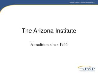 The Arizona Institute