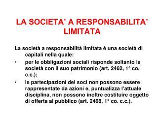 LA SOCIETA� A RESPONSABILITA� LIMITATA