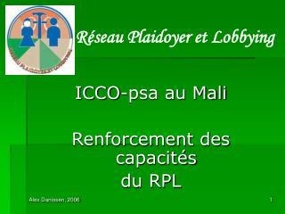 ICCO-psa au Mali Renforcement des capacités  du RPL