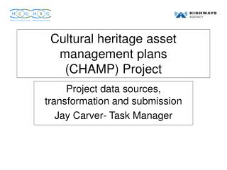Cultural heritage asset management plans (CHAMP) Project