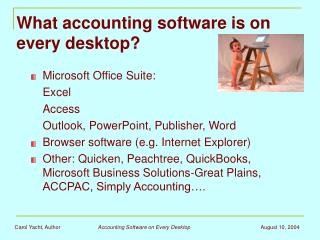 What accounting software is on every desktop?