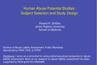 Human Abuse Potential Studies:  Subject Selection and Study Design