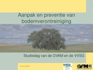 Aanpak en preventie van bodemverontreiniging