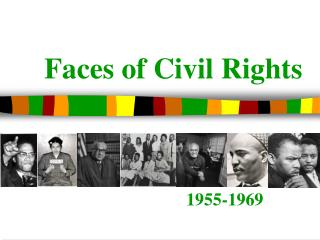 Faces of Civil Rights