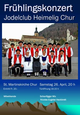 Frühlingskonzert Jodelclub Heimelig Chur