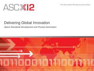 Delivering Global Innovation