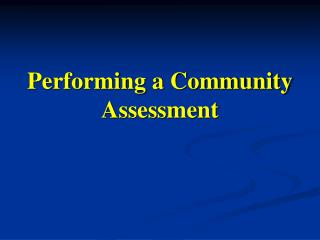 Performing a Community Assessment