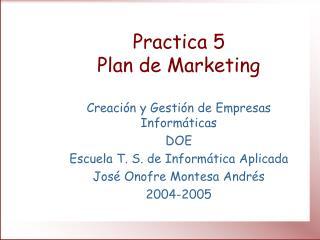 Practica 5 Plan de Marketing
