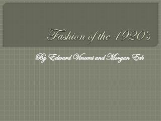 Fashion of the 1920�s
