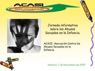Jornada informativa sobre los Abusos Sexuales en la Infancia.