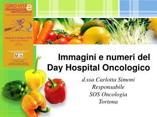 Immagini e numeri del  Day Hospital Oncologico