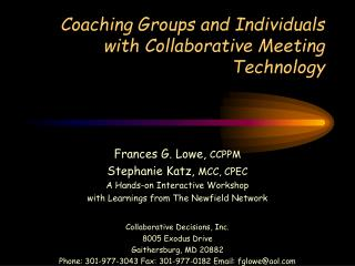 Coaching Groups and Individuals with Collaborative Meeting Technology