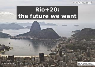 Rio+20:  the future we want