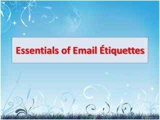 Essentials of Email Étiquettes