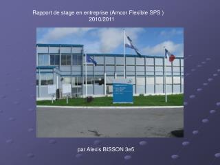 Rapport de stage en entreprise (Amcor Flexible SPS )