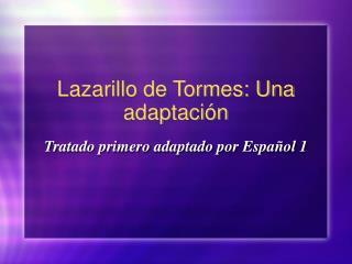 Lazarillo de Tormes: Una adaptación
