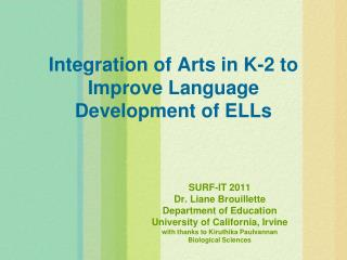 Integration of Arts in K-2 to Improve Language Development of ELLs
