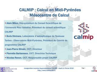 CALMIP : Calcul en Midi-Pyrénées Mésocentre de Calcul